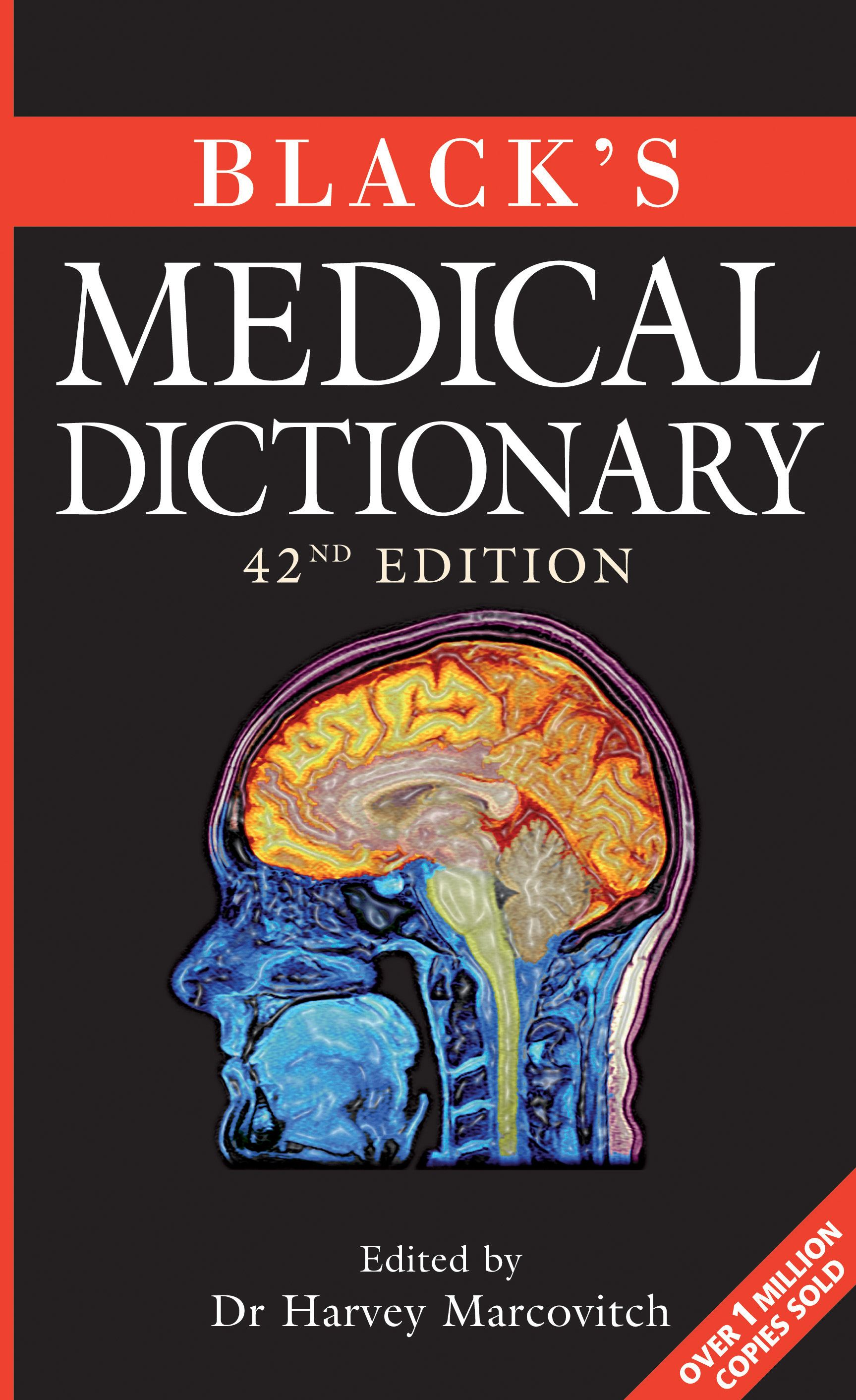 Black's Medical Dictionary By: Harvey Marcovitch