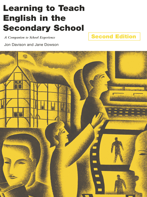 Learning to Teach English in the Secondary School A Companion to School Experience