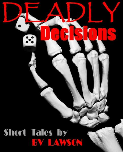Deadly Decisions: 5 Tales of Crime and Suspense