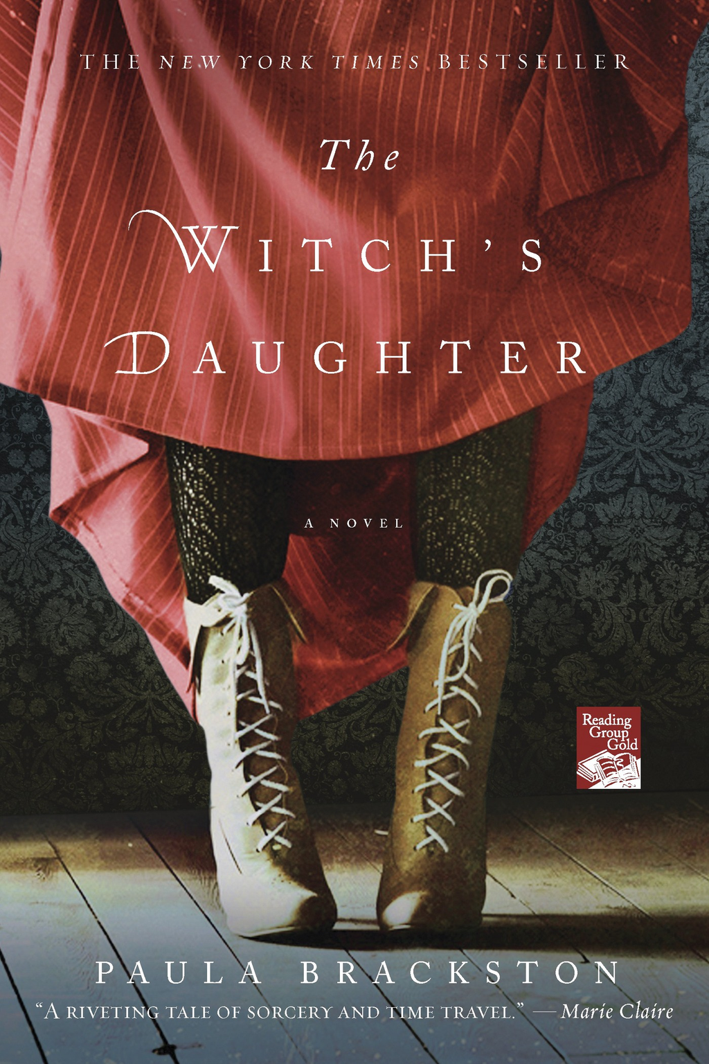 The Witch's Daughter By: Paula Brackston