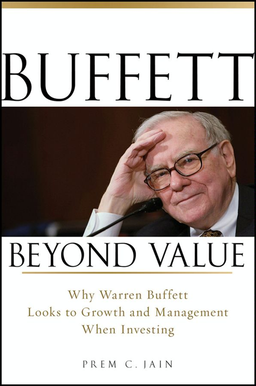 Buffett Beyond Value By: Prem C. Jain