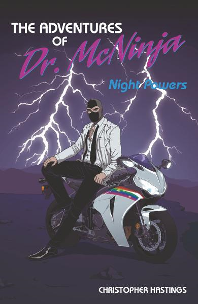 Adventures of Dr. McNinja: Night Powers By: Chris Hastings, Benito Cereno, Les McClaine (Penciller), Chris Hastings (Artist), Carly Monardo (Cover Artist)