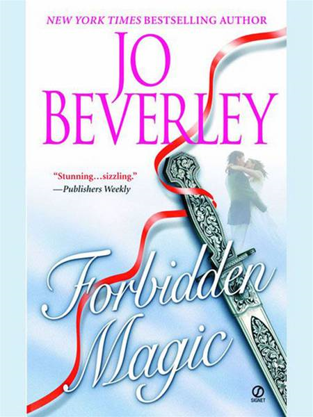 Forbidden Magic By: Jo Beverley