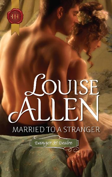 Married to a Stranger By: Louise Allen