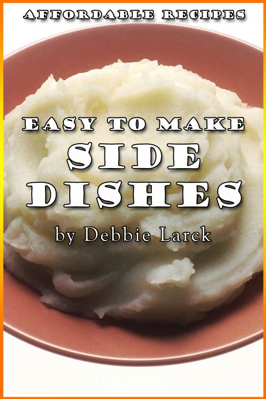 Easy To Make Side Dishes
