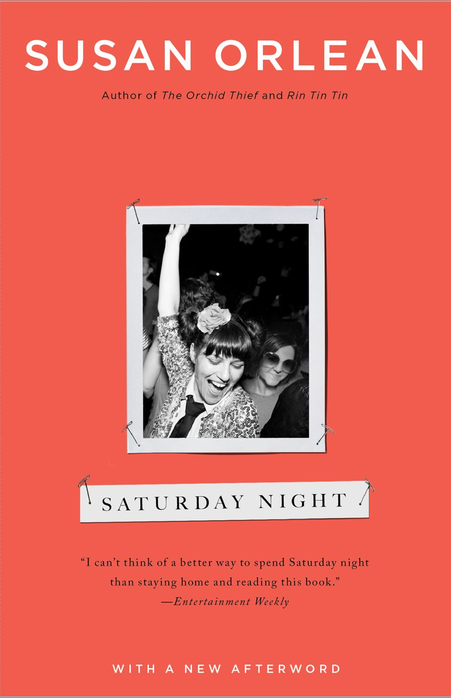 Saturday Night By: Susan Orlean