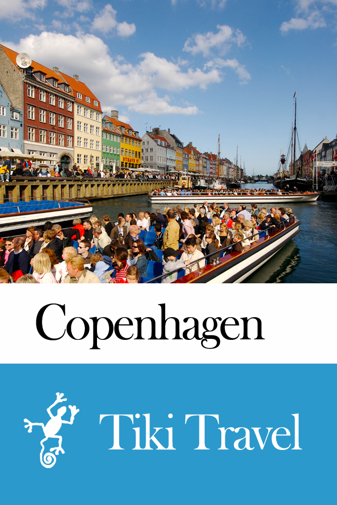 Copenhagen (Denmark) Travel Guide - Tiki Travel By: Tiki Travel