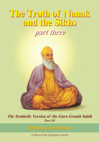 The Truth of Nanak and the Sikhs part three