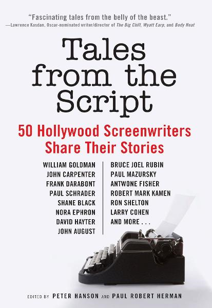 Tales from the Script By: Paul Robert Herman,Peter Hanson