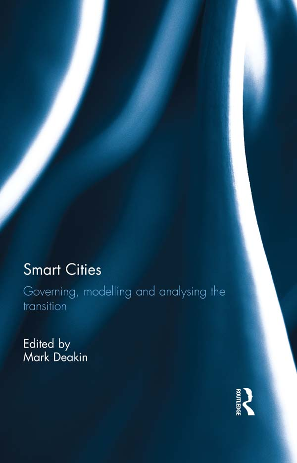 Smart Cities Governing,  Modelling and Analysing the Transition