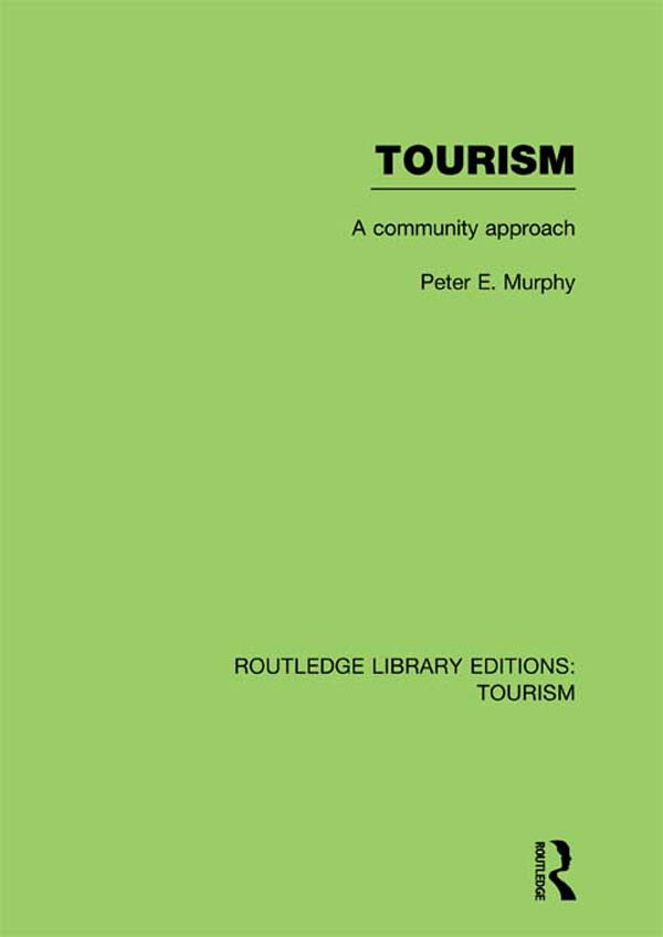 Tourism: A Community Approach