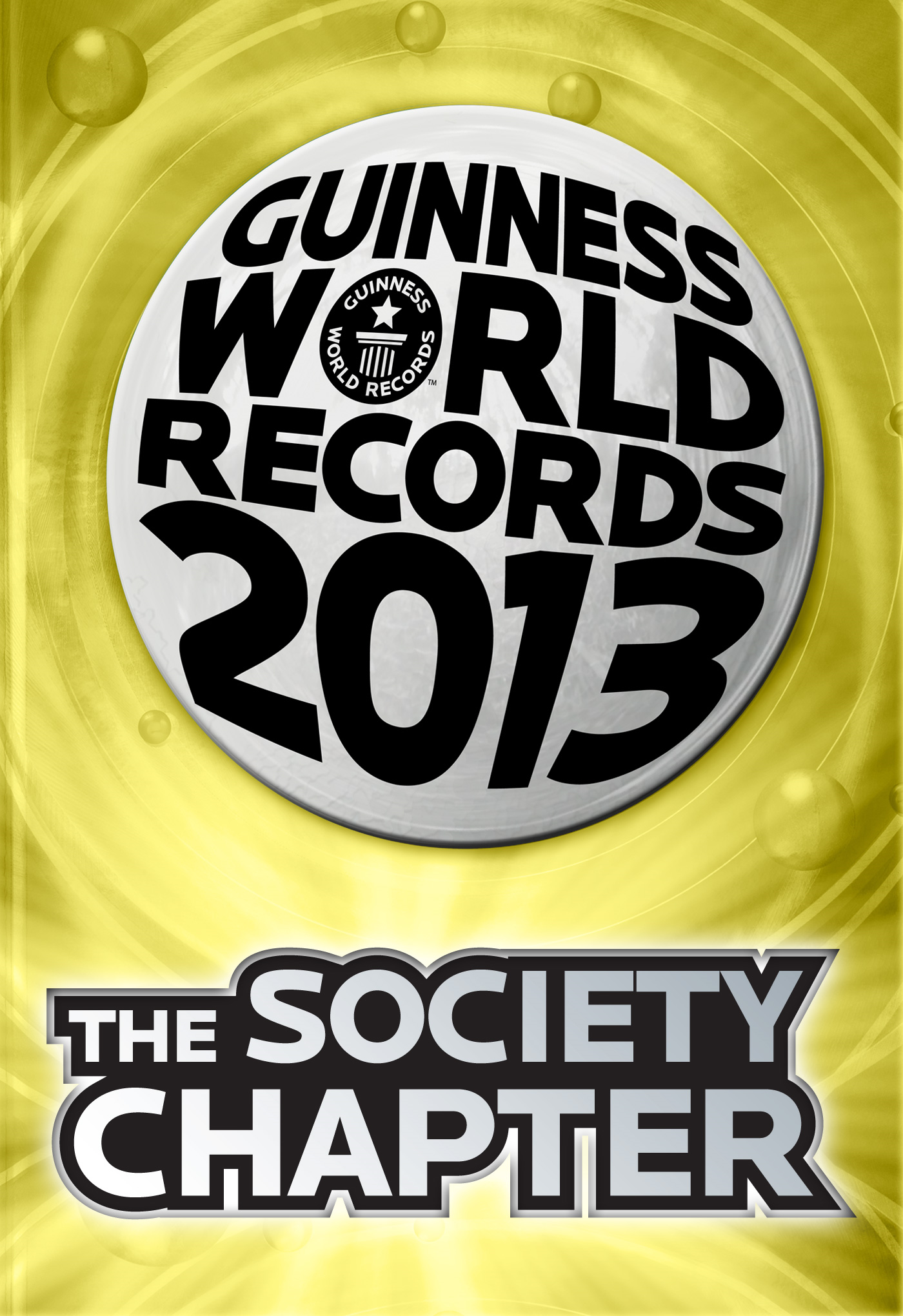 Guinness World Records 2013 - The Society Chapter