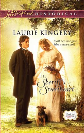 The Sheriff's Sweetheart By: Laurie Kingery