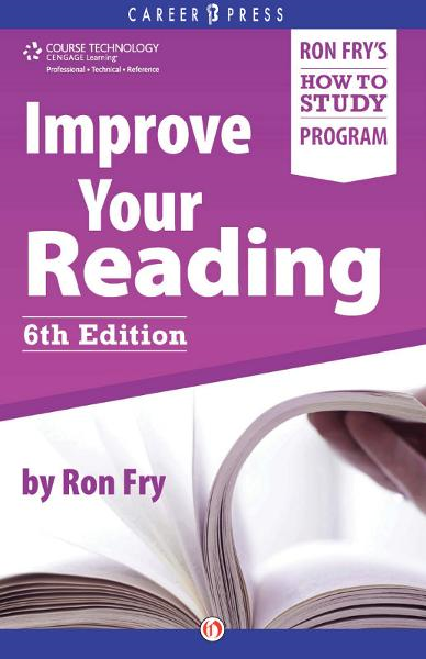 Improve Your Reading: Sixth Edition By: Ron Fry