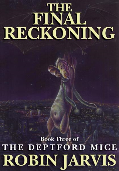 The Final Reckoning By: Robin Jarvis