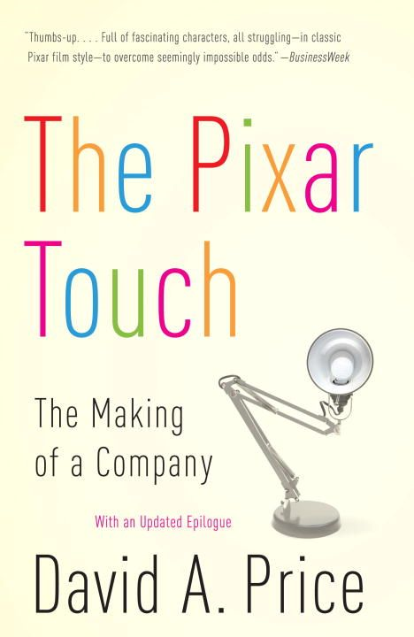The Pixar Touch By: David A. Price