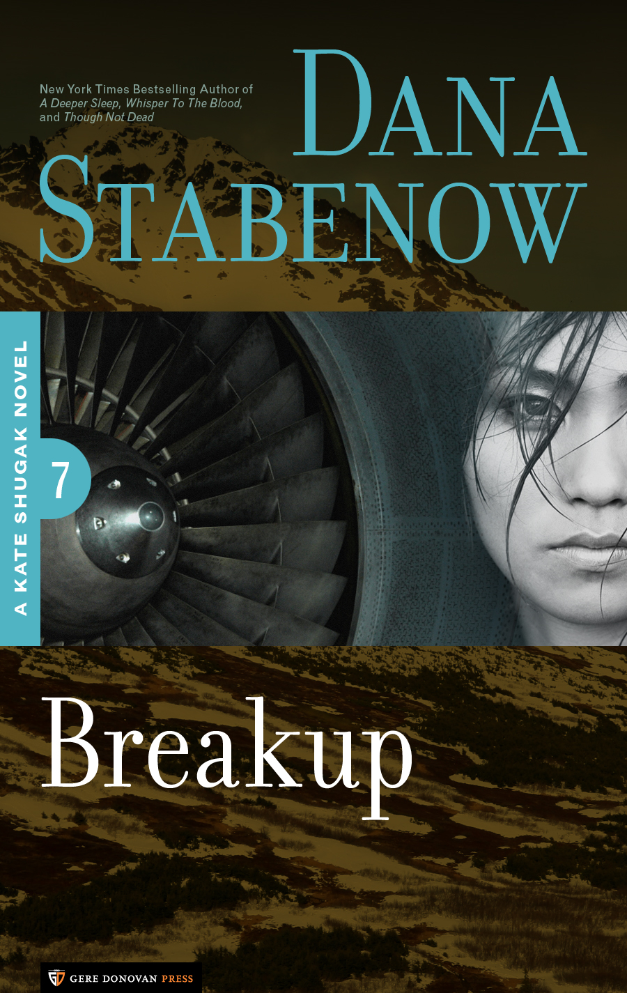 Breakup By: Dana Stabenow