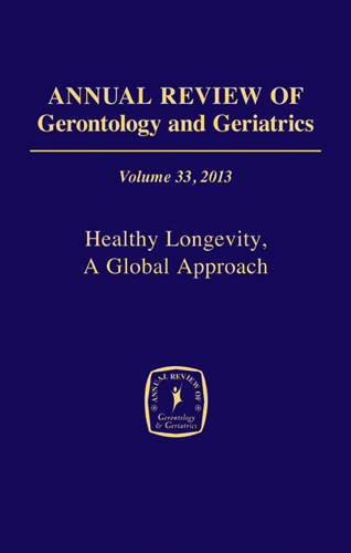 Annual Review of Gerontology and Geriatrics, Volume 33, 2013