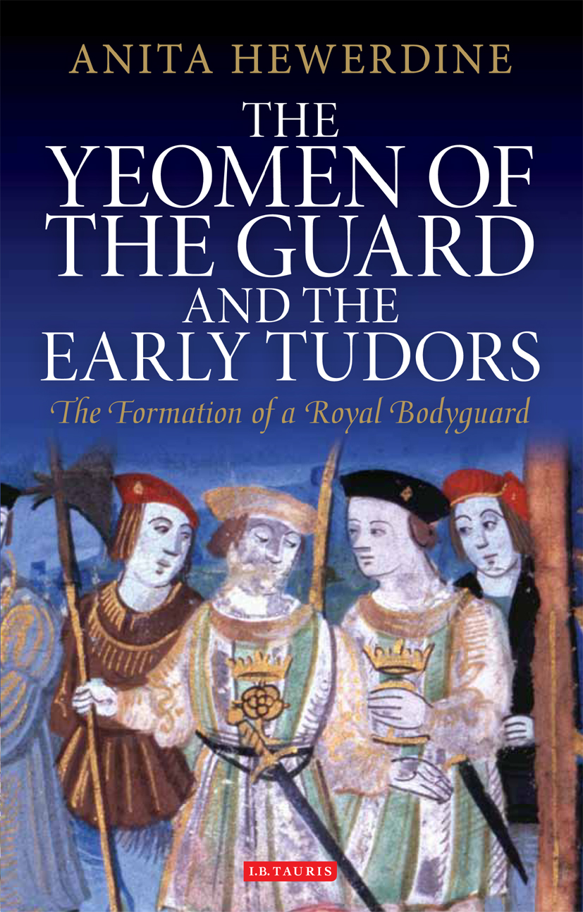 Yeomen of the Guard and the Early Tudors, The