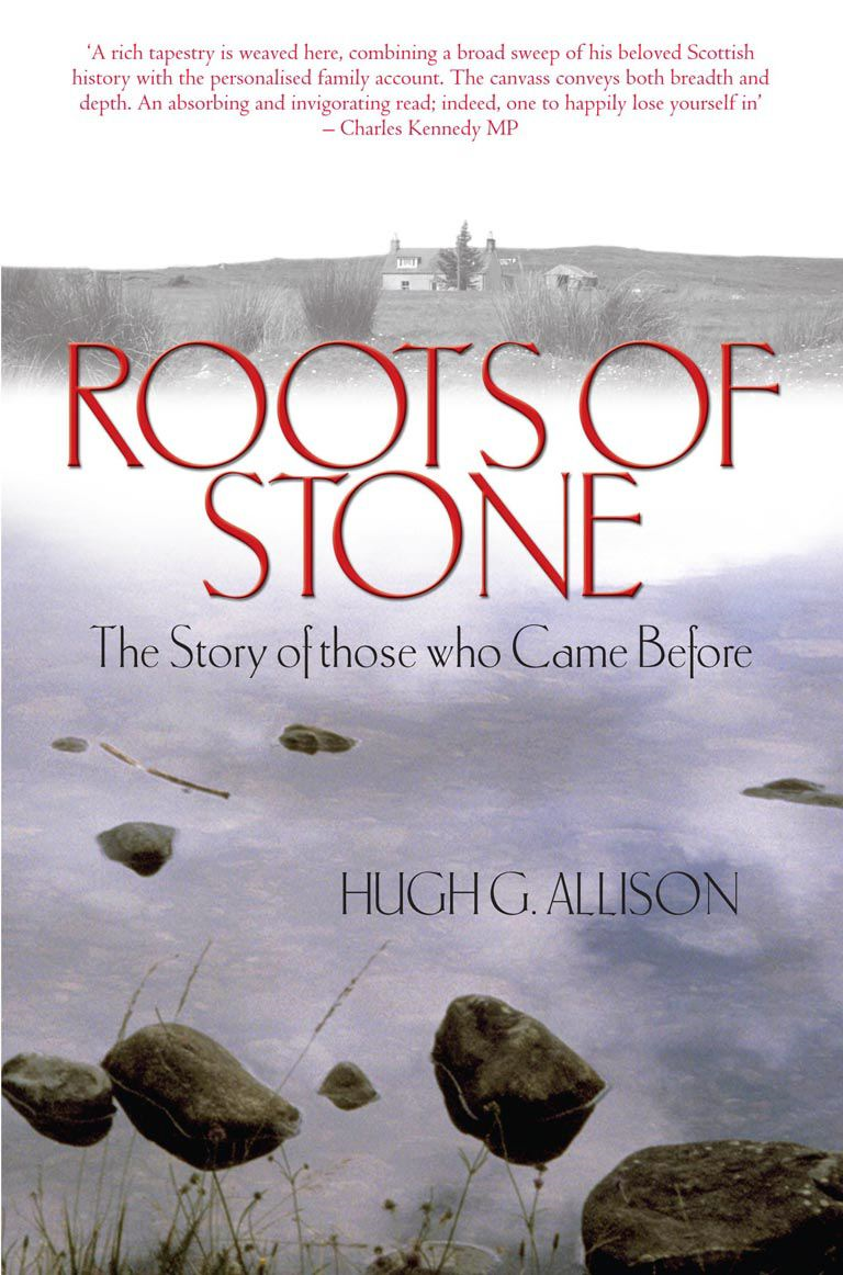 Roots of Stone The Story of those who Came Before