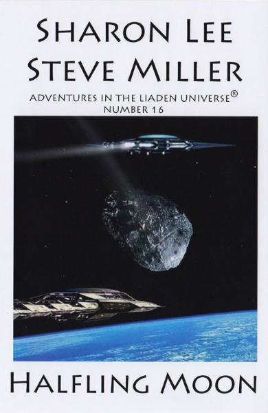 Halfling Moon By: Sharon Lee and Steve Miller