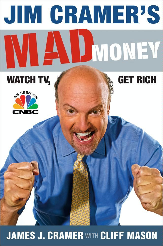 Jim Cramer's Mad Money By: James J. Cramer