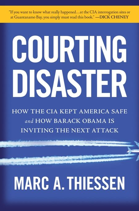 Courting Disaster By: Marc Thiessen