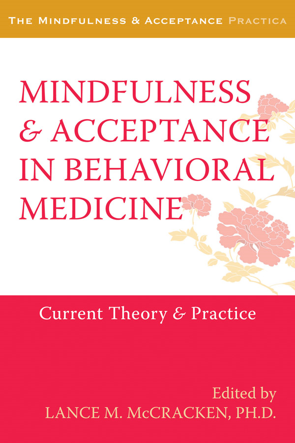 Mindfulness and Acceptance in Behavioral Medicine