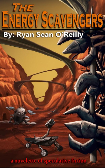 The Energy Scavengers By: Ryan Sean O'Reilly