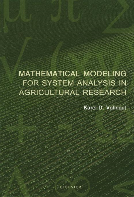 Mathematical Modeling for System Analysis in Agricultural Research By: Vohnout, K.