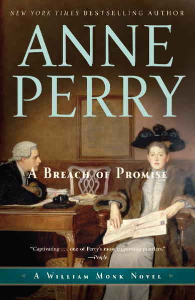 A Breach of Promise By: Anne Perry