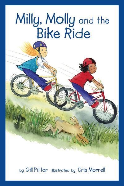 Milly, Molly and the Bike Ride By: Gil Pittar, Chris Morrell