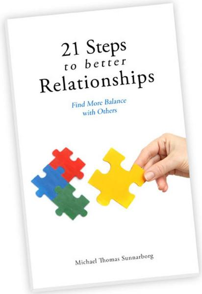 21 Steps to Better Relationships