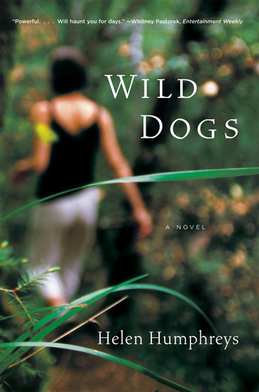 Wild Dogs: A Novel By: Helen Humphreys