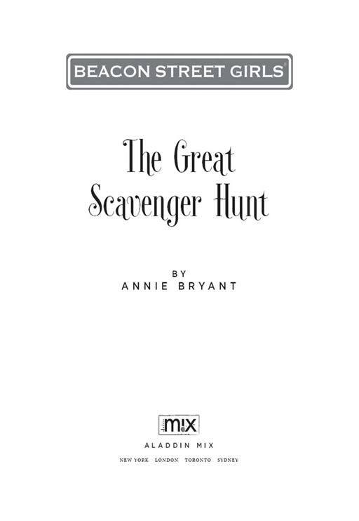 The Great Scavenger Hunt By: Annie Bryant
