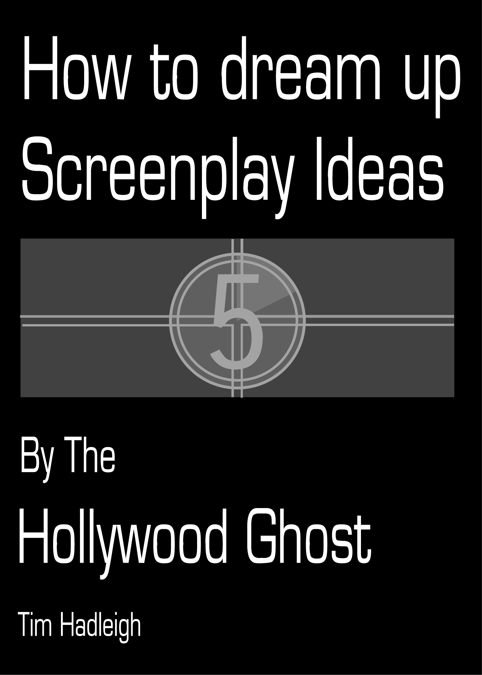 How to dream up screenplay ideas