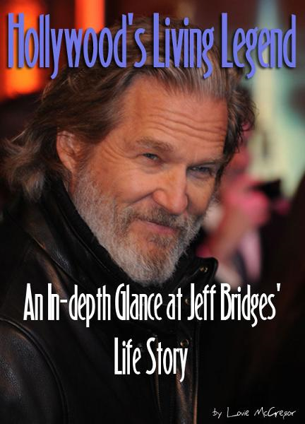 Jeff Bridges: Hollywood's Living Legend: An In-depth Glance at Jeff Bridges' Life Story