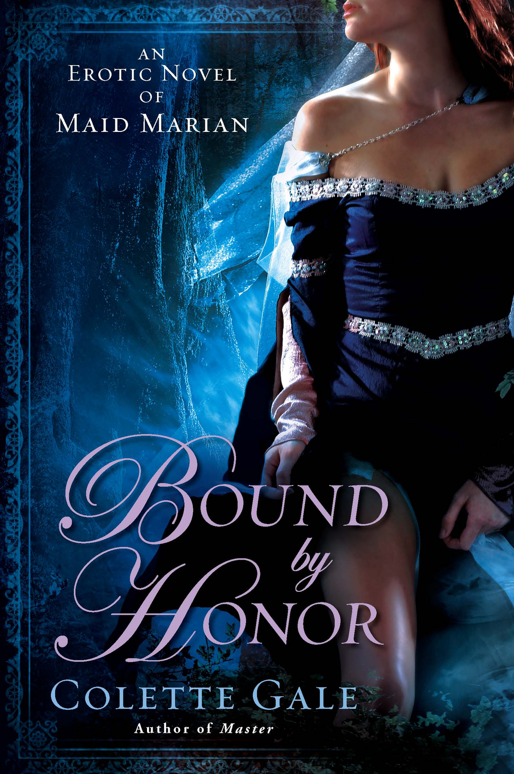 Bound By Honor By: Colette Gale