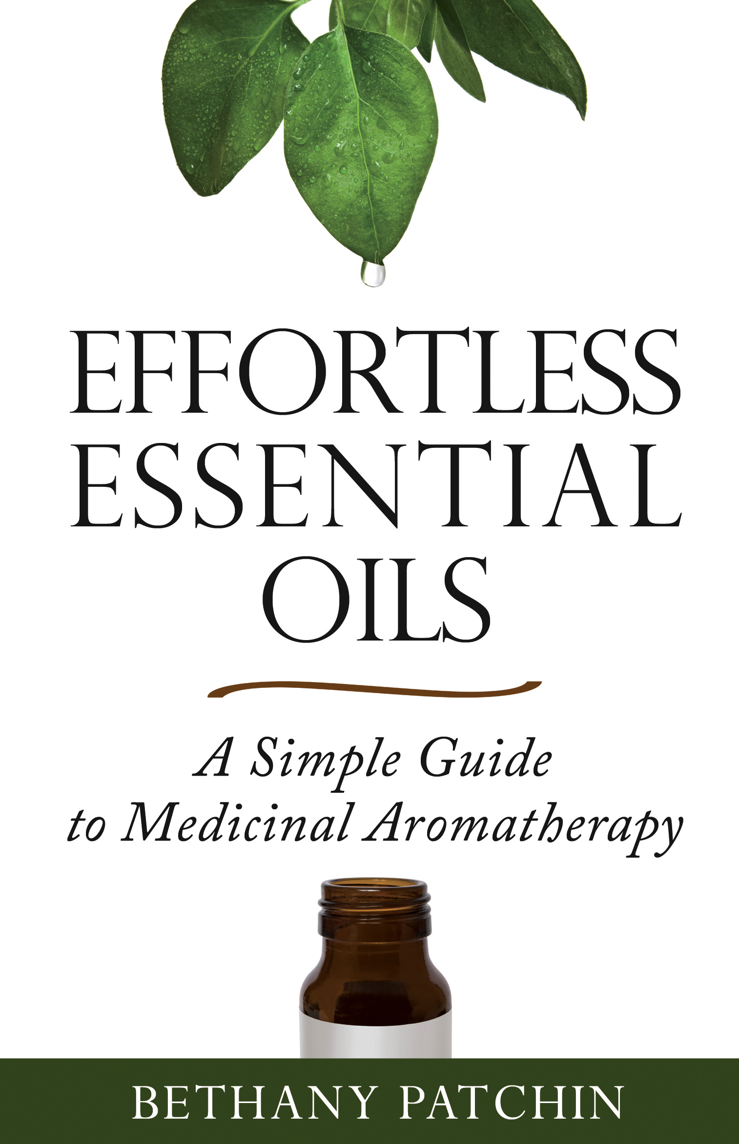 Effortless Essential Oils