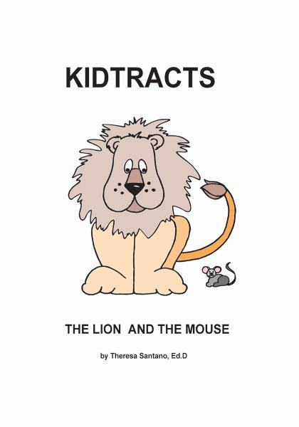Kidtracts: The Lion and the Mouse