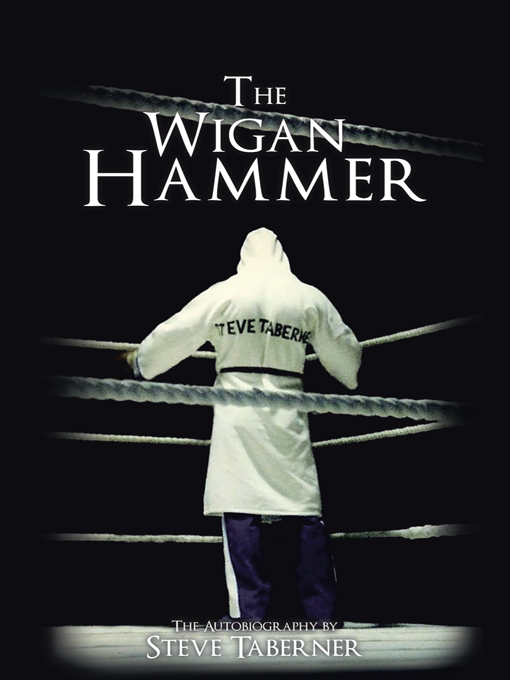 The Wigan Hammer By: Steve Taberner