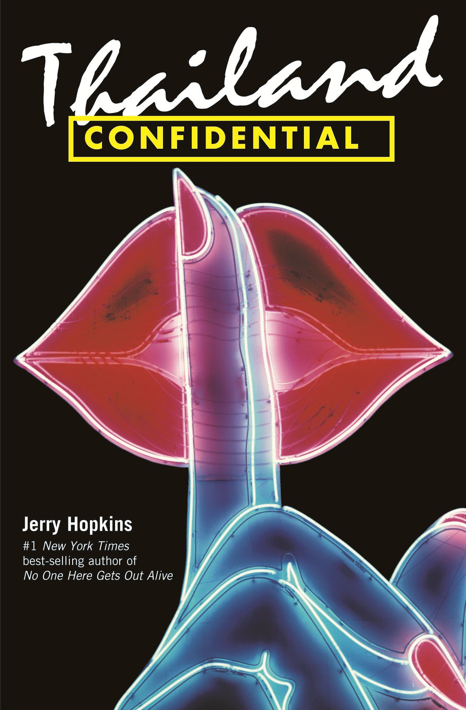 Thailand Confidential By: Jerry Hopkins