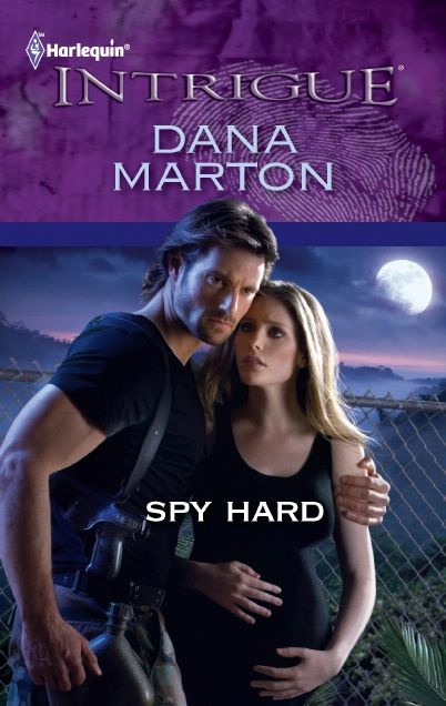 Spy Hard By: Dana Marton