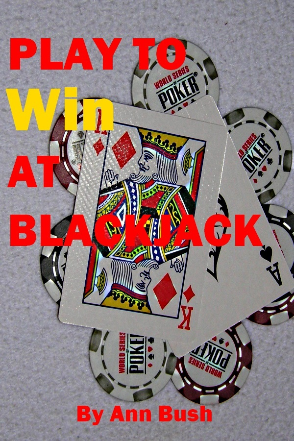Play To Win At Blackjack
