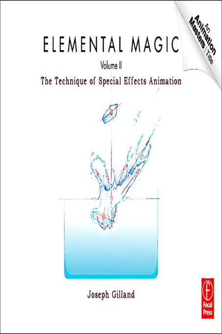 Elemental Magic ,  Volume 2 The Technique of Special Effects Animation