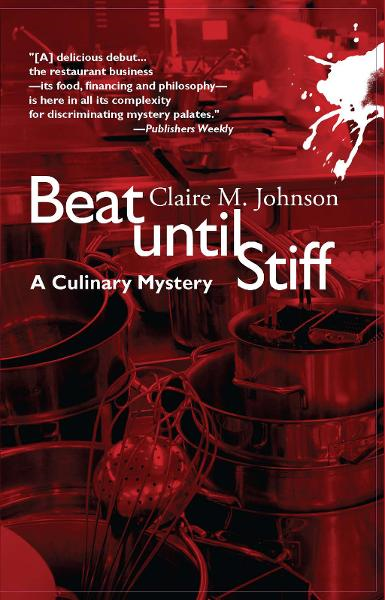 Beat Until Stiff By: Claire M Johnson