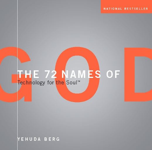 The 72 Names of God: Technology for the Soul