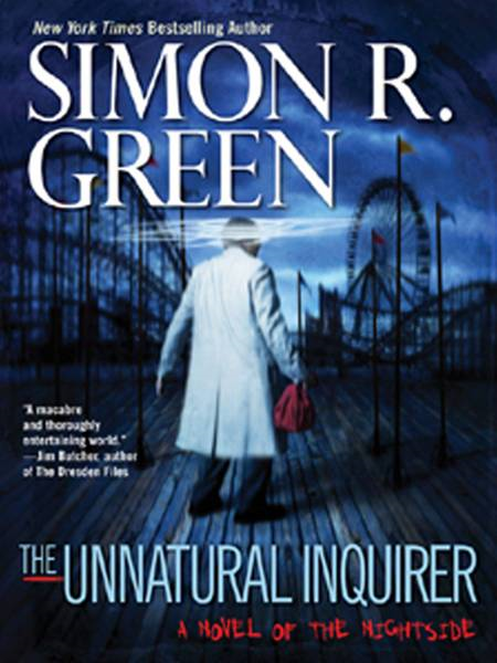 The Unnatural Inquirer By: Simon R. Green