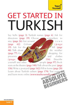 Get Started In Turkish: Teach Yourself