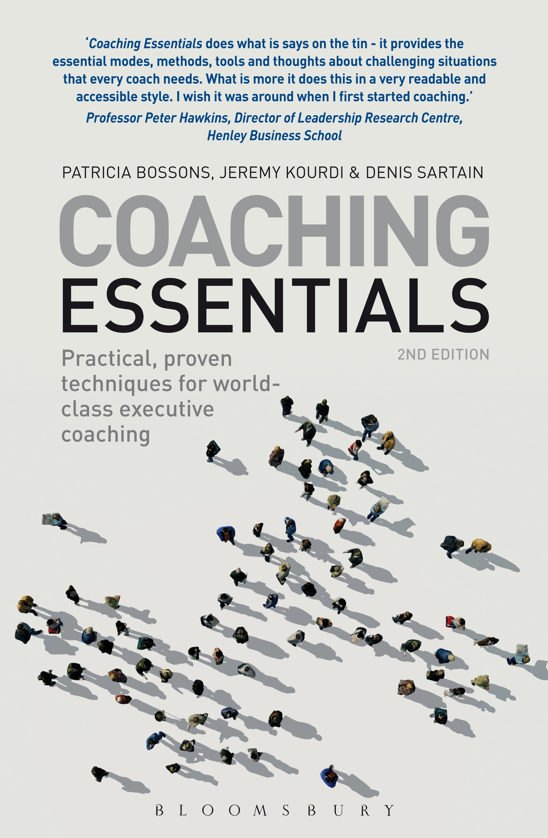 Coaching Essentials Practical, proven techniques for world-class executive coaching